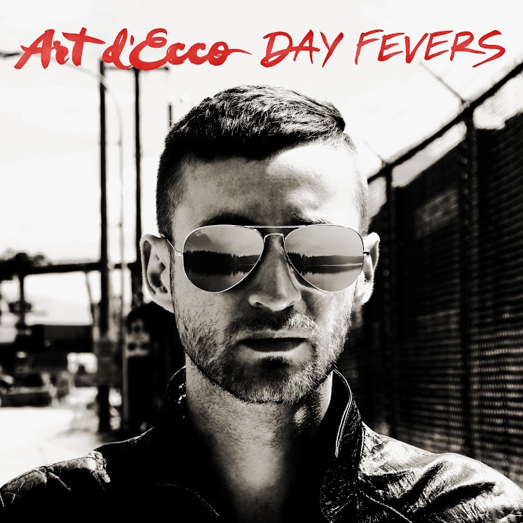 Day Fevers by Art d'Ecco
